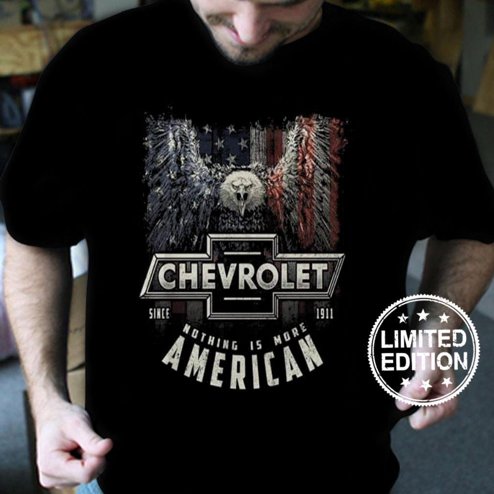 Chevrolet since 1911 nothing is more american shirt