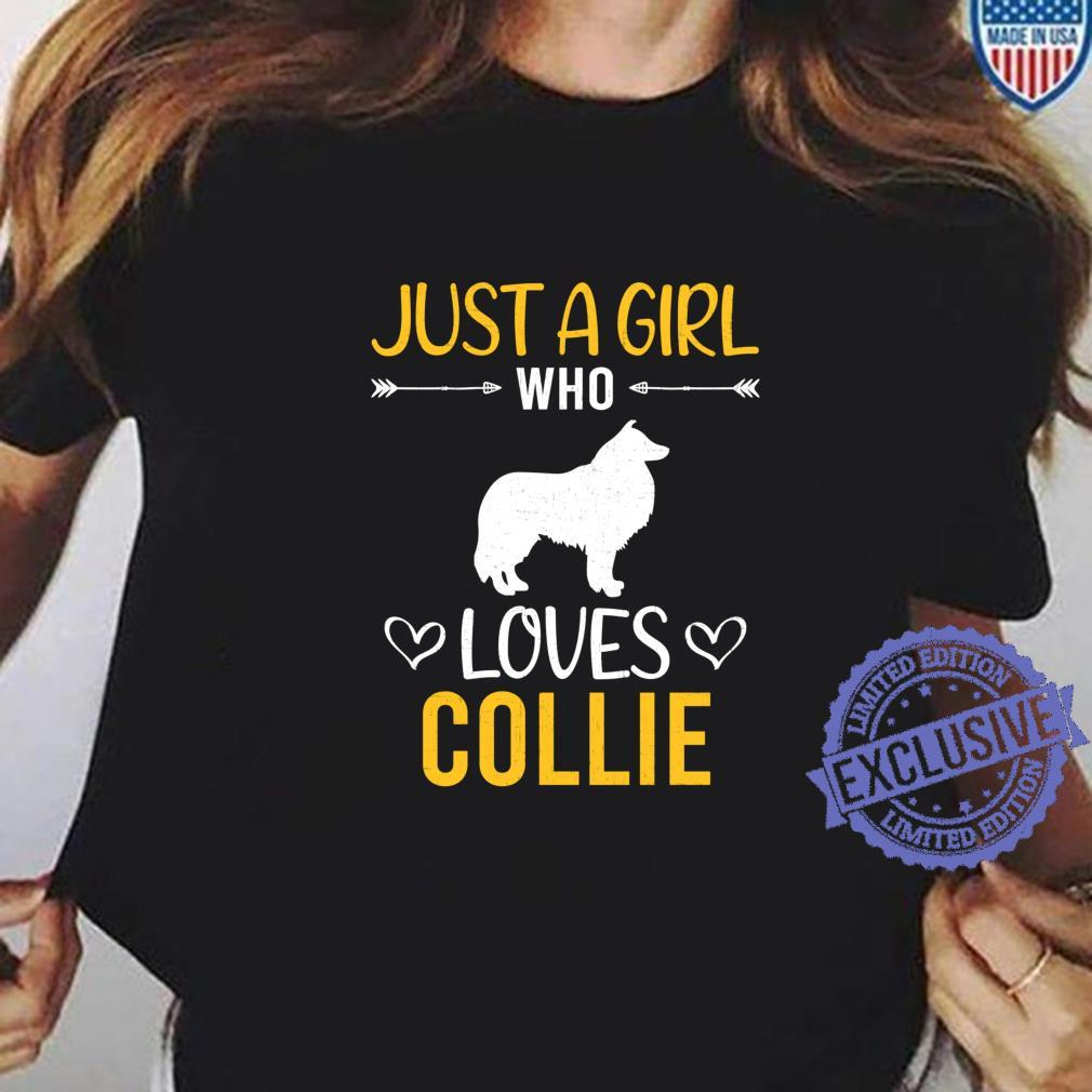 Just A Girl Who Loves Collie Dog Shirt ladies tee