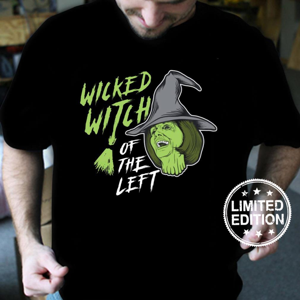 Wicked witch of the left shirt