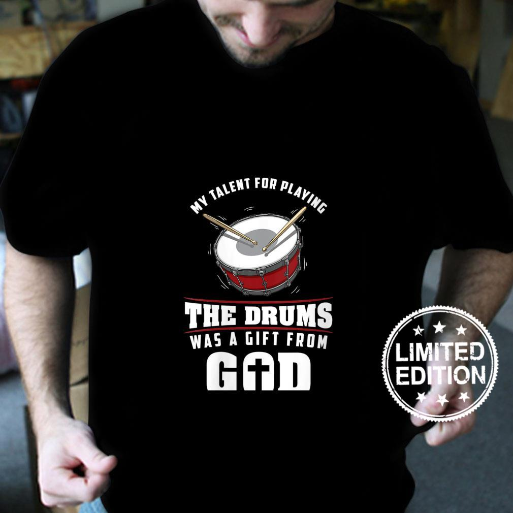 Womens My Talent For The Drums From God Christian Drummer Shirt